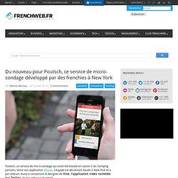 Du nouveau pour Poutsch, ce service de micro-sondage développé par des frenchies à New York