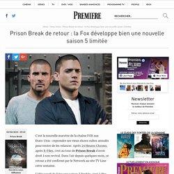 Prison Break de retour : la Fox développe bien une nouvelle saison 5 limitée