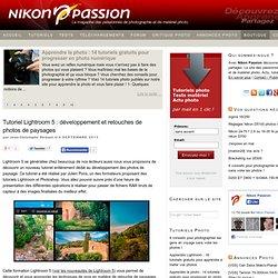 Tutoriel Lightroom 5 : développement et retouches de photos de paysages