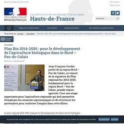 DRAAF HAUTS DE FRANCE 10/12/15 Plan Bio 2014-2020 : Développement de l'agriculture biologique dans le Nord–Pas-de-Calais