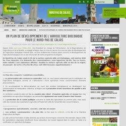 EELV NORD PAS DE CALAIS 18/10/11 Un Plan de développement de l'agriculture biologique pour le Nord-Pas de Calais