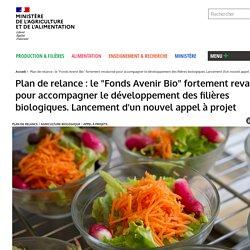 """Plan de relance : le """"Fonds Avenir Bio"""" fortement revalorisé pour accompagner le développement des filières biologiques. Lancement d'un nouvel appel à projet"""