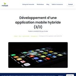 Développement d'une application mobile hybride (3/3) - Mobizel