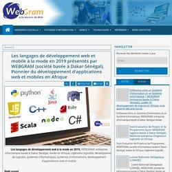 Les langages de développement web et mobile à la mode en 2019 présentés par WEBGRAM (société basée à Dakar-Sénégal), Pionnier du développement d'applications web et mobiles en Afrique