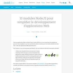 10 modules NodeJS pour simplifier le développement d'applications Web