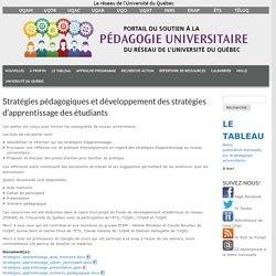 Stratégies pédagogiques et développement des stratégies d'apprentissage des étudiants