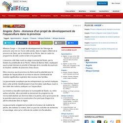 Angola: Zaire - Annonce d'un projet de développement de l'aquaculture dans la province