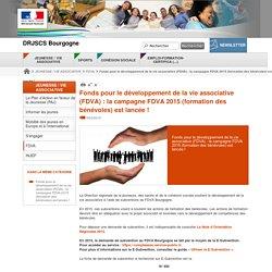 Fonds pour le développement de la vie associative (FDVA) : la campagne FDVA 2015 (formation des bénévoles) est lancée ! - DRJSCS Bourgogne