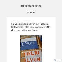 La Déclaration de Lyon sur l'accès à l'information et le développement : Un discours drôlement ficelé