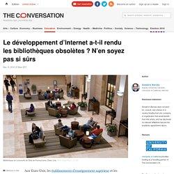 Le développement d'Internet a-t-il rendu les bibliothèques obsolètes ? N'en soyez pas si sûrs