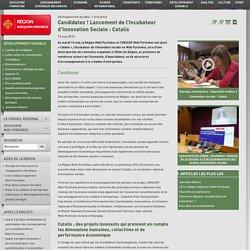 Candidatez ! Lancement de l'Incubateur d'Innovation Sociale : Catalis