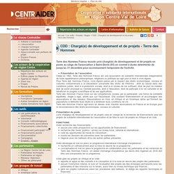 CDD : Chargé(e) de développement et de projets - Terre des Hommes > Emplois / Stages > Les outils : Centraider