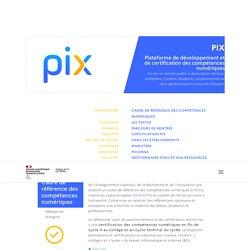 Dispositifs nationaux - Pix - Plateforme de développement et de certification des compétences numériques
