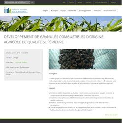IRDA - Programme de recherche 2015 - Développement de granulés combustibles d'origine agricole de qualité supérieure