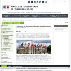 L'intégration du développement durable dans les politiques communautaires - Ministère de l'Environnement, de l'Energie et de la Mer