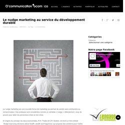 Le nudge marketing au service du développement durable - O'communication