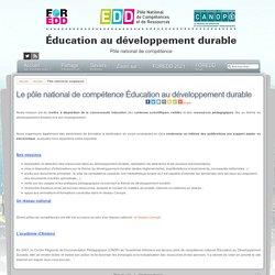 Éducation au développement durable - Le pôle national de compétence Éducation au développement durable