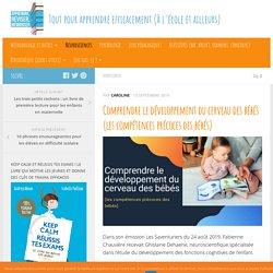 Comprendre le développement du cerveau des bébés (les compétences précoces des bébés)