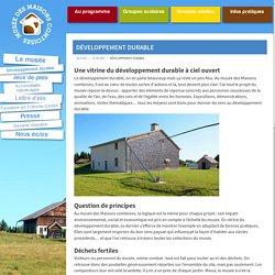 Développement durable - Musée des Maisons comtoises - Nancray - Grand Besançon - Doubs (25) - Franche-Comté - France