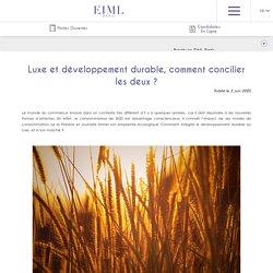 Luxe et développement durable, comment concilier les deux ? - EIML