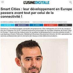 Smart Cities : leur développement en Europe passera avant tout par celui de la connectivité !
