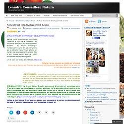 Natura Brasil et le développement durable « Leandra Conseillère Natura