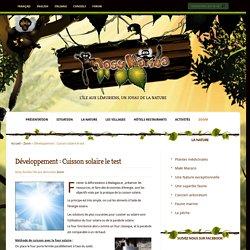 Développement : Cuisson solaire le test - Nosy Komba