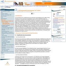 Le développement psychomoteur de l'enfant- Pédagogie - Direction des services départementaux de l'éducation nationale du 86