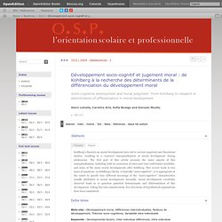 Développement socio-cognitif et jugement moral: de Kohlberg à la recherche des déterminants de la différenciation du développement moral