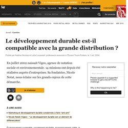 Le développement durable est-il compatible avec la grande distribution ?