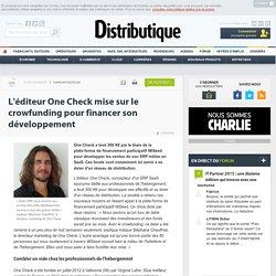 L'éditeur One Check mise sur le crowfunding pour financer son développement