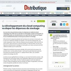 Le développement du cloud computing va doper les dépenses de stockage