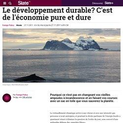 Le développement durable? C'est de l'économie pure et dure