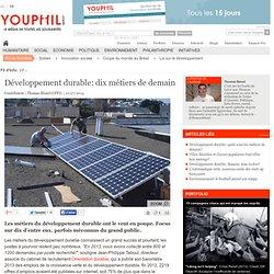 Développement durable: dix métiers de demain
