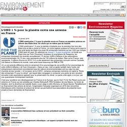 Développement durable - L'ONG 1 % pour la planète ouvre une antenne en France