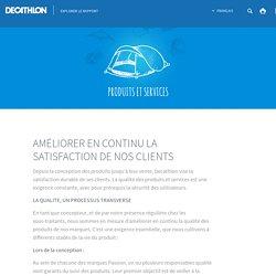 AMÉLIORER EN CONTINU LA SATISFACTION DE NOS CLIENTS - Decathlon - Développement durableDecathlon – Développement durable