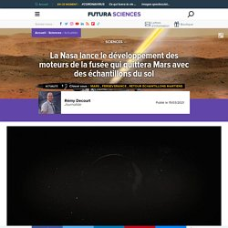 La Nasa lance le développement des moteurs de la fusée qui quittera Mars avec des échantillons du sol