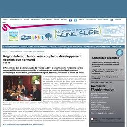 Région-Interco : le nouveau couple du développement économique normand