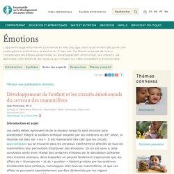 Émotions: développement de l'enfant et circuits émotionels