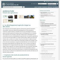 AGRICULTURE - Histoire des agricultures, Le développement agricole inégal au XXesiècle