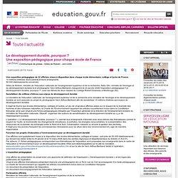 Le développement durable, pourquoi ? Une exposition pédagogique pour chaque école de France - Ministère de l'éducation nationale