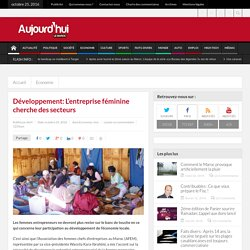 Développement: L'entreprise féminine cherche des secteurs