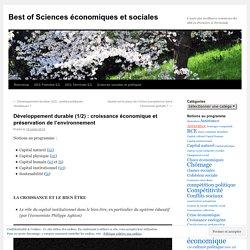 Développement durable (1/2) : croissance économique et préservation de l'environnement