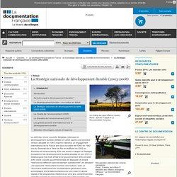 La Stratégie nationale de développement durable (2003-2008) - Le développement durable en France : de la stratégie nationale au Grenelle de l'environnement