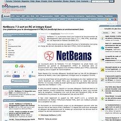 NetBeans 7.3 sort en RC et intègre Easel, une plateforme pour le développement HTML5 et JavaScript dans un environnement Java