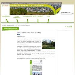 Trame verte et bleue (série de fiches) - Ministère de l'égalité des territoires et du logement et Ministère de l'écologie, du développement durable et de l'énergie - CERTU - site métier : environnement & urbanisme