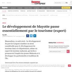 Le développement de Mayotte passe essentiellement par le tourisme (expert)