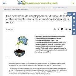 Une démarche de développement durable dans les établissements sanitaires et médico-sociaux de la région
