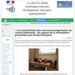 """"""" Les propositions des nouveaux programmes de l'école maternelle : les enjeux de la refondation"""" présentées par Viviane Bouysse"""