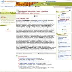 Évaluation de l'oral spontané – retour d'expérience- Centre Académique Recherche- Développement, Innovation et Expérimentation